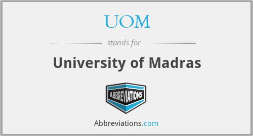 UOM - University of Madras