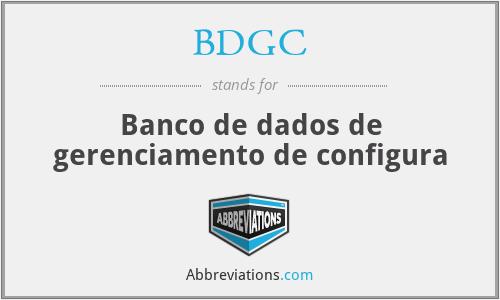 BDGC - Banco de dados de gerenciamento de configura