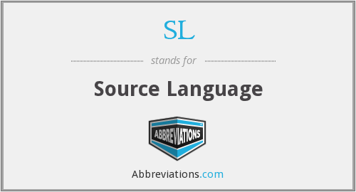 SL - Source Language