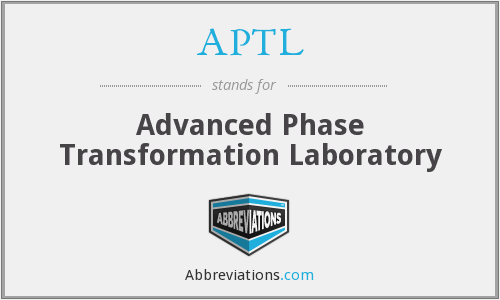 APTL - Advanced Phase Transformation Laboratory