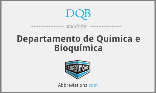 DQB - Departamento de Química e Bioquímica