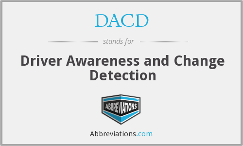 DACD - Driver Awareness and Change Detection