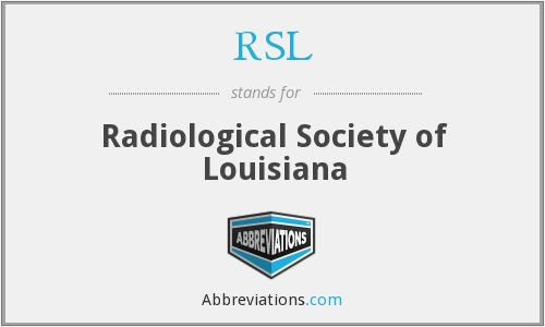 RSL - Radiological Society of Louisiana