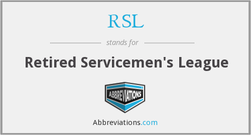 RSL - Retired Servicemen's League