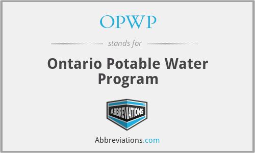 OPWP - Ontario Potable Water Program