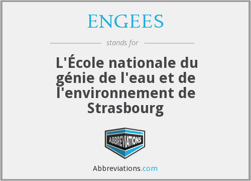 What does ENGEES stand for?