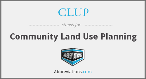 CLUP - Community Land Use Planning
