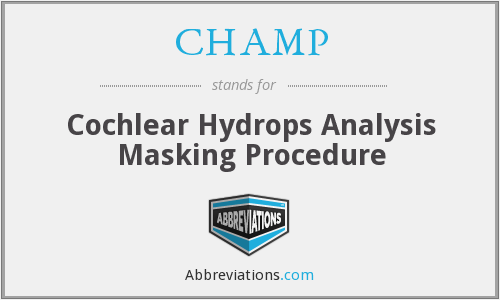 CHAMP - Cochlear Hydrops Analysis Masking Procedure
