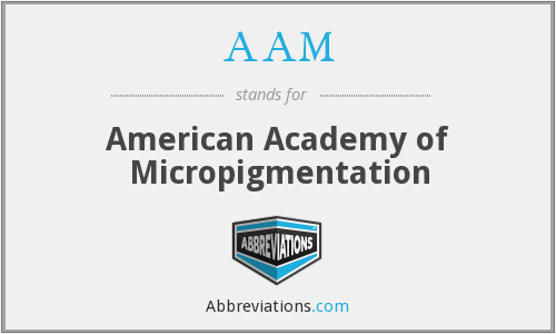 AAM - American Academy of Micropigmentation