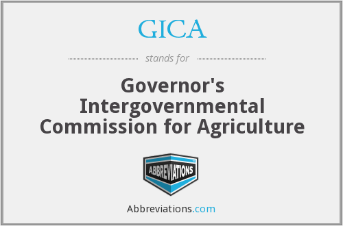 GICA - Governor's Intergovernmental Commission for Agriculture