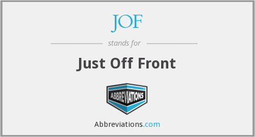 JOF - Just Off Front