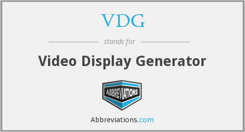 VDG - Video Display Generator
