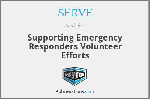 SERVE - Supporting Emergency Responders Volunteer Efforts