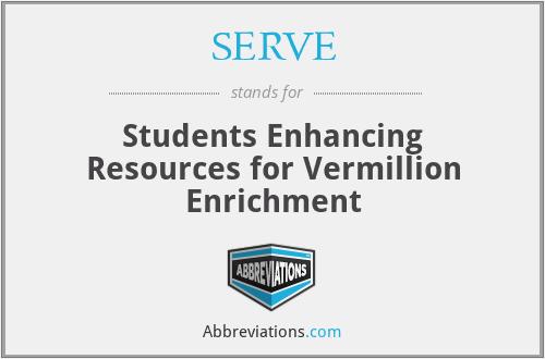 SERVE - Students Enhancing Resources for Vermillion Enrichment