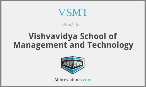 VSMT - Vishvavidya School of Management and Technology