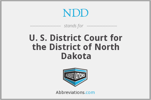 NDD - U. S. District Court for the District of North Dakota