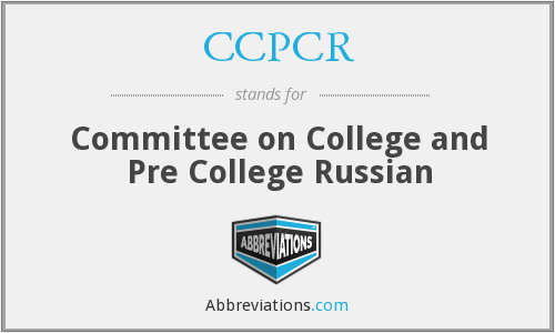 CCPCR - Committee on College and Pre College Russian