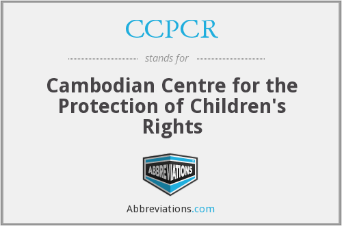 CCPCR - Cambodian Centre for the Protection of Children's Rights