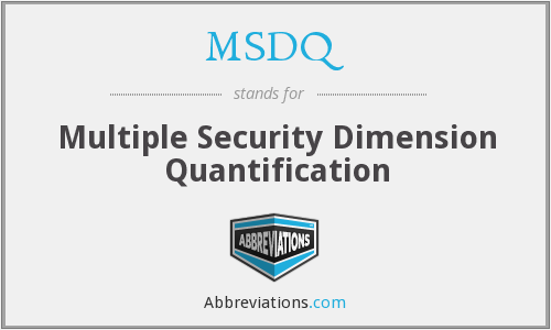 MSDQ - Multiple Security Dimension Quantification
