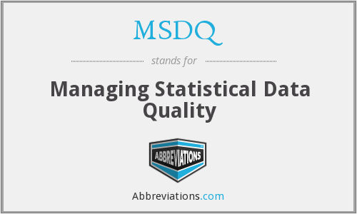 MSDQ - Managing Statistical Data Quality