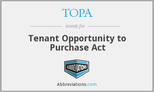 TOPA - Tenant Opportunity to Purchase Act
