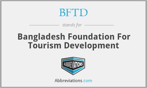 BFTD - Bangladesh Foundation For Tourism Development