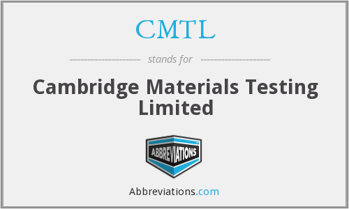 CMTL - Cambridge Materials Testing Limited