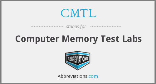 CMTL - Computer Memory Test Labs