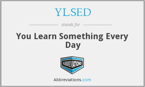 YLSED - You Learn Something Every Day