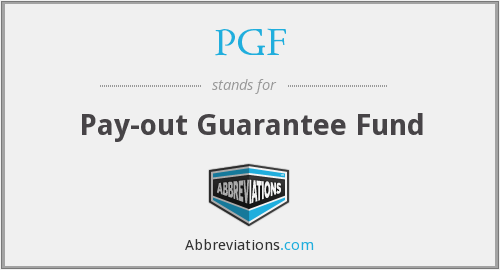 PGF - Pay-out Guarantee Fund