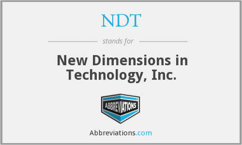 NDT - New Dimensions in Technology, Inc.