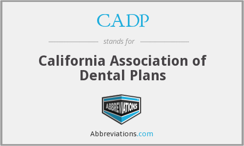 CADP - California Association of Dental Plans