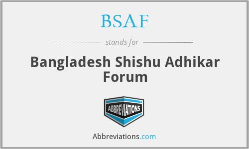 BSAF - Bangladesh Shishu Adhikar Forum