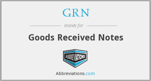 GRN - Goods Received Notes