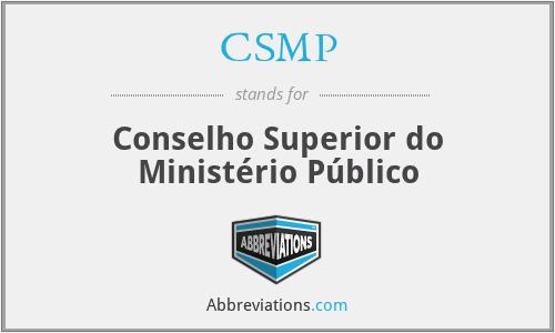 CSMP - Conselho Superior do Ministério Público