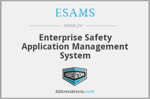 ESAMS - Enterprise Safety Application Management System