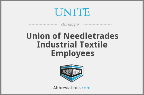 UNITE - Union of Needletrades Industrial Textile Employees