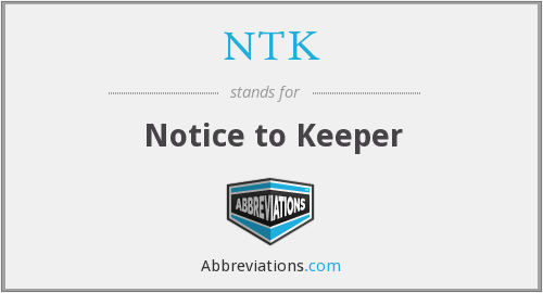 NTK - Notice to Keeper