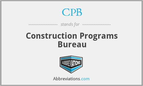 CPB - Construction Programs Bureau