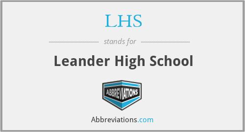 LHS - Leander High School