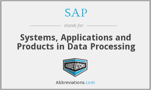 SAP - Systems, Applications and Products in Data Processing