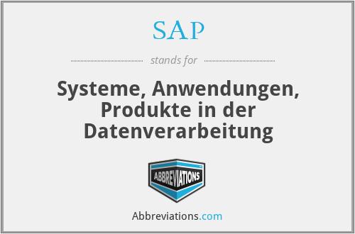 SAP - Systeme, Anwendungen, Produkte in der Datenverarbeitung