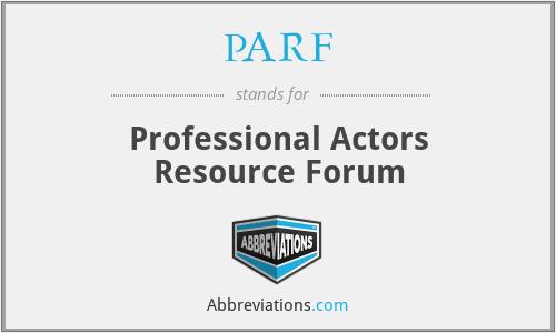 PARF - Professional Actors Resource Forum