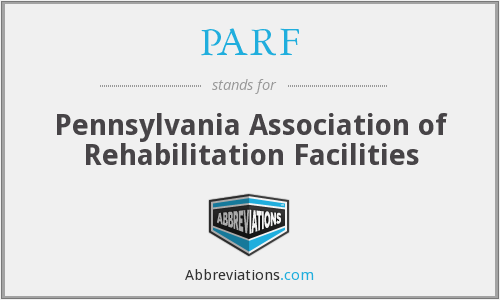 PARF - Pennsylvania Association of Rehabilitation Facilities