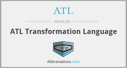 ATL - ATL Transformation Language