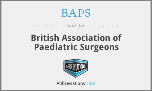 BAPS - British Association of Paediatric Surgeons