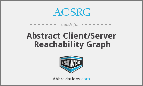 ACSRG - Abstract Client/Server Reachability Graph