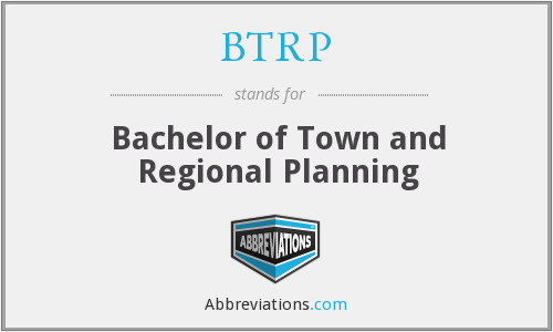 BTRP - Bachelor of Town and Regional Planning