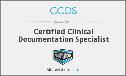 CCDS - Certified Clinical Documentation Specialist