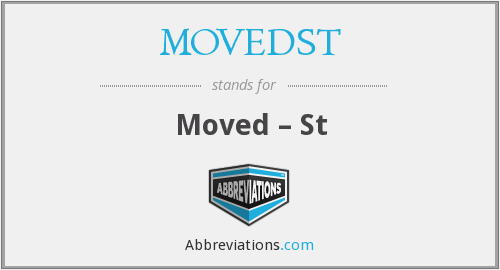 MOVEDST - Moved – St